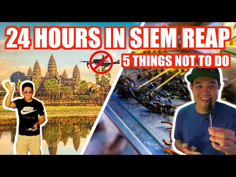 WHAT NOT TO DO IN CAMBODIA | Our 24 Hours In SIEM REAP #PROTONSAGAADVENTURES