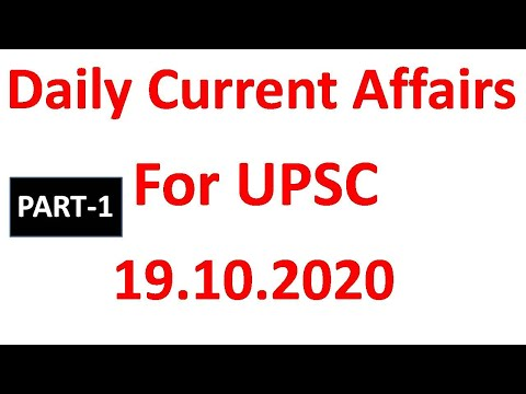 UPSC PSC Corridor Daily Current Affairs- 19.10.2020 PART 1/2