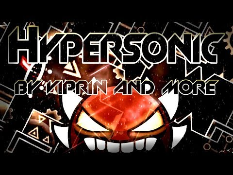 Geometry Dash [2.1] - ''HyperSonic'' by Viprin & More (On Stream)