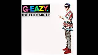 G-Eazy - Drinks Up [The Epidemic LP]