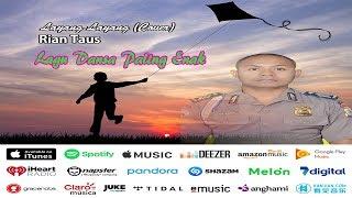 Layang-Layang Dansa - DJ Koes Plus Cover By Rian Taus (Official Lirik Mp3)