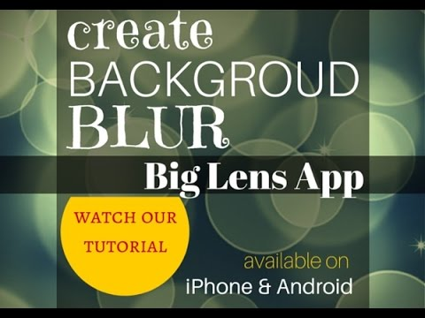 Big Lens IPhone Photography App - Tutorial