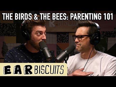 The Birds And The Bees - Parenting 101 | Ear Biscuits