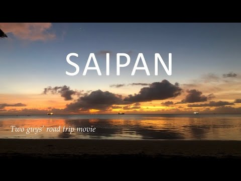 Saipan: A Short Road Trip Movie By Two Guys