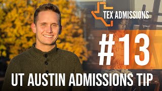UT-Austin Admissions Tip #13: Find your passions!