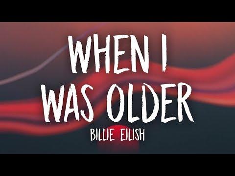 Billie Eilish - WHEN I WAS OLDER