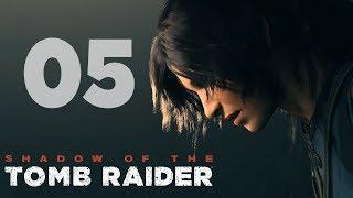 Shadow of the Tomb Raider   #05   PIERWSZA WIOSKA