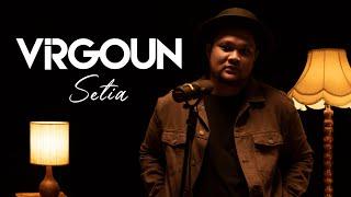 Virgoun - Setia (Pongki Barata) #VirgounUnplugged