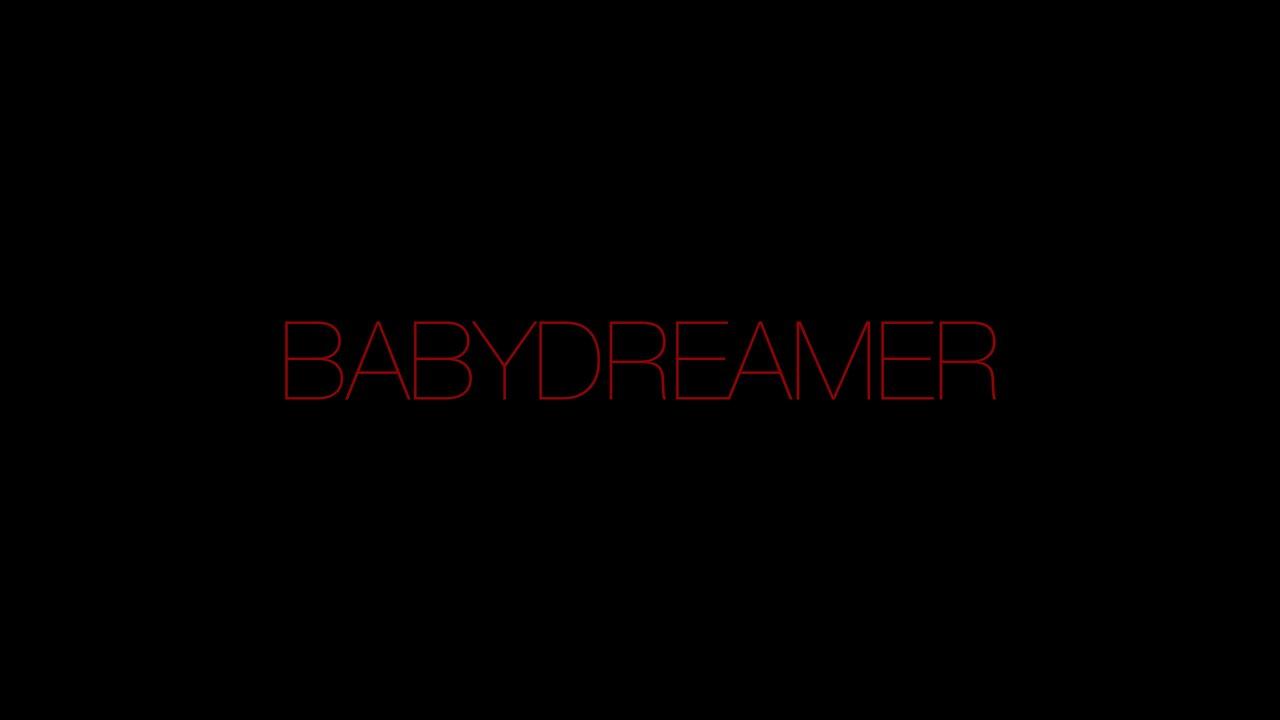 BABYDREAMER 2020 REEL
