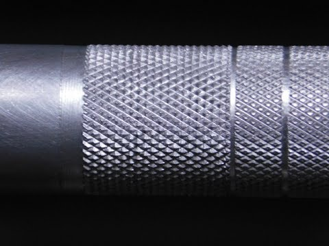 Knurling And A Few Things You Should Know Youtube