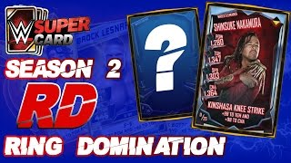 NUEVO EVENTO | RING DOMINATION SHINSUKE NAKAMURA | WWE SUPERCARD S2 | Chorly