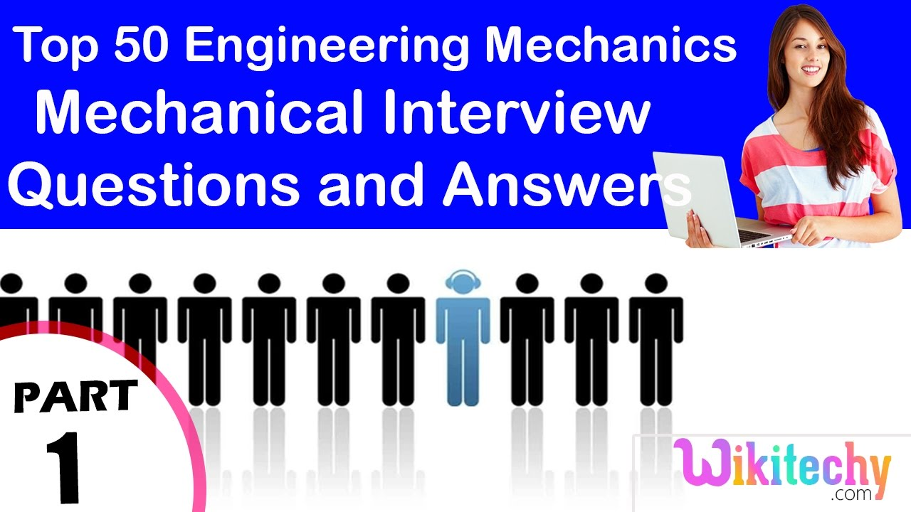Top 50 engineering mechanics technical interview questions and top 50 engineering mechanics technical interview questions and answers tutorial for fresher fandeluxe Gallery
