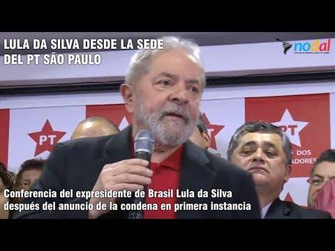 Conferencia del expresidente Lula da Silva después del anuncio de la condena en primera instancia
