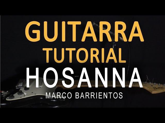 Tutorial Guitarra Hosanna Marco Barrientos With Loop