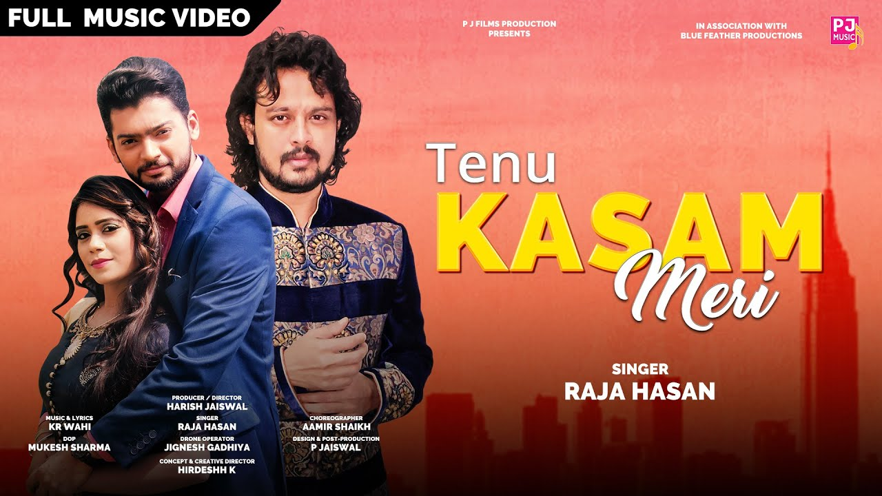 Tenu Kasam Meri | Raja Hasan | KR Wahi | Latest Punjabi Song 2020 |Official Music Video | P J Music