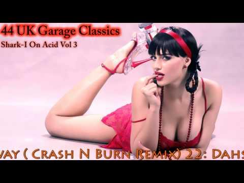 34 Sexy Old Skool UK Garage Classics 1 Hour Mixing UKG