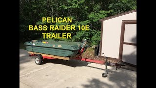 Trailer for Pelican Bass Raider 10E