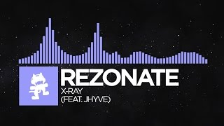 [Future Bass] - Rezonate - X-Ray (feat. Jhyve) [Monstercat Release]