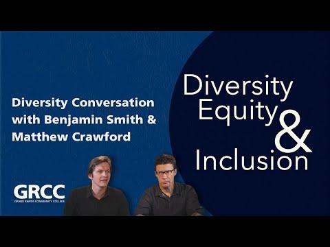 Diversity Conversation | Benjamin Smith and Matthew Crawford