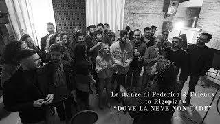"""""""Dove la neve non cade""""   ...to Rigopiano - Le stanze di Federico & Friends"""