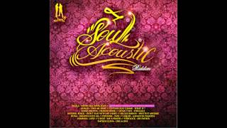 Soul Acoustic Riddim Mix (August 2012)