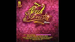 Soul Acoustic Riddim Mix (August 2012)