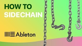 How To Sidechain Perfectly in Ableton Live