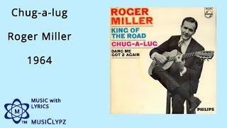 Chug a lug - Roger Miller 1964 HQ Lyrics MusiClypz