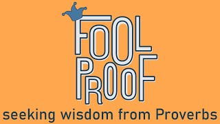 Foolproof - Week 3 -11am