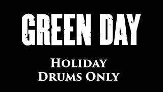 Here are the drums for Holiday by Green Day. This is a re-creation ...