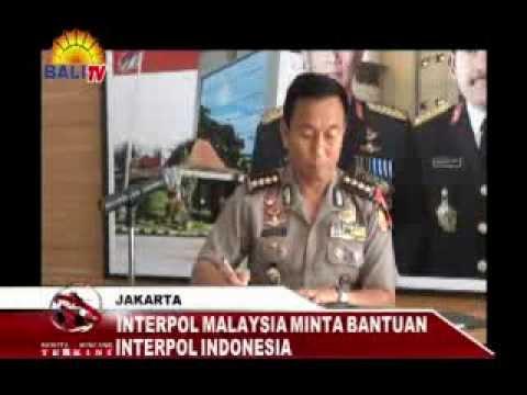 INTERPOL MALAYSIA MINTA BANTUAN INTERPOL INDONESIA BBT MALAM 19 03 14 SEGMEN 2 @windyretrock