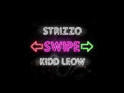 Kidd Leow & Strizzo - Swipe