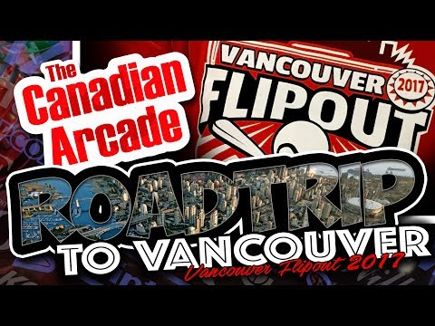 2017 Vancouver Flipout Pinball Expo (with GAME-ROOM  WALK THROUGH!)