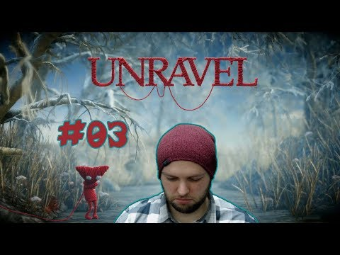 My Brain Hurts After All Those Puzzles! - Unravel - Gameplay [#03]