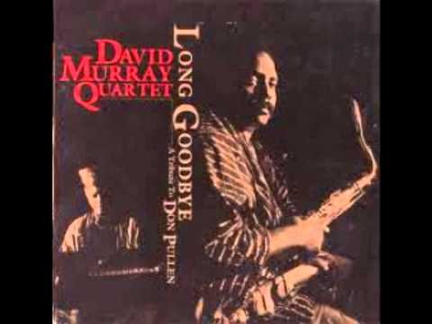 David Murray - Long goodbye