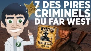 7 des pires criminels du Far West