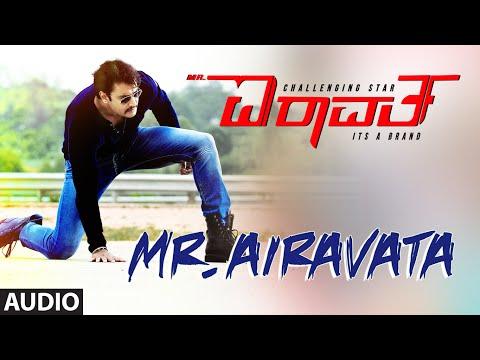 Mr. Airavata Full Song (Audio) || Mr. Airavata || Darshan Thoogudeep, Urvashi Rautela
