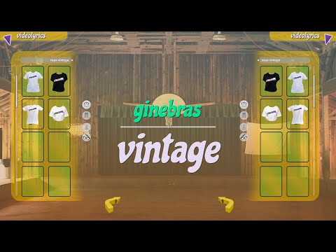 Ginebras - Vintage (Lyric Video)