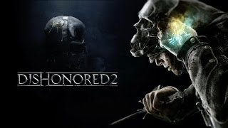 DISHONORED 2 - Início da Campanha, em Português PT-BR! (PS4 Pro Gameplay)