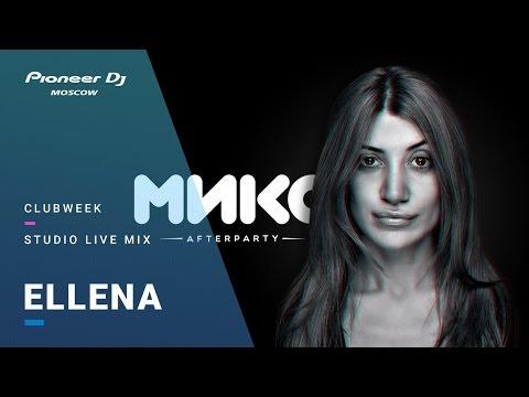 Клуб Микс /ELLENA  Studio Live Mix @ Pioneer DJ Moscow