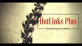 Plugin HotLinks Plus na Prática
