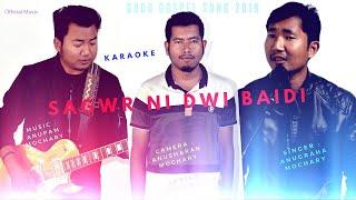 Sagwr Ni Dwi Baidi | Karaoke | Bodo Gospel Song 2019 | Anugraha Mochary | Official Music Video |