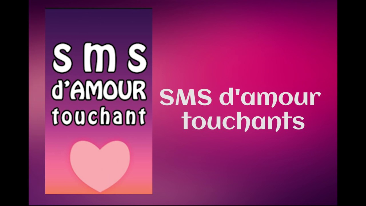 Sms Damour Touchant