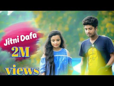 Jitni Dafa Dekhu Tujha || ( Reprise )Heart Touching love story ||New Song 2018 || BIG Heart