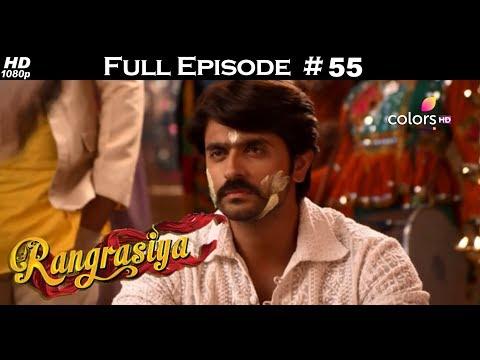 Rangrasiya - Full Episode 55 - With English Subtitles