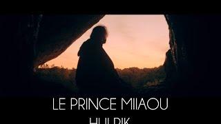 Le Prince Miiaou - Hulrik (extrait 5/6 de l