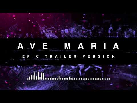 Ave Maria  Epic Trailer