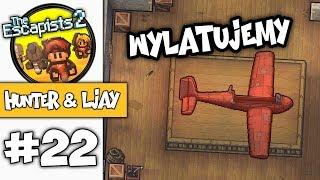 WYLATUJEMY Z WIĘZIENIA! - THE ESCAPISTS 2 #22 /w LJay