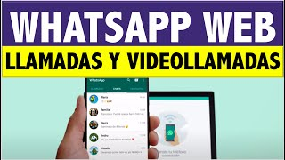 Como HACER videollamada por WHATSAPP WEB