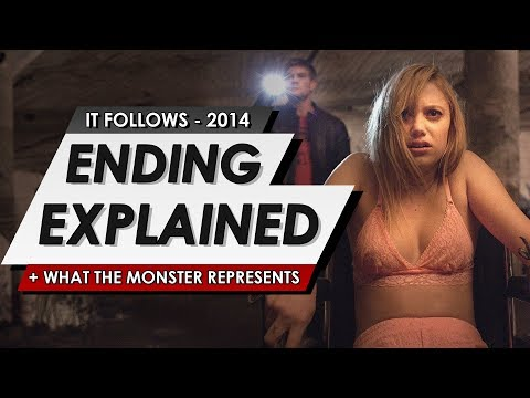 IT Follows: Ending Explained + What The Monster Represents   Full Film Review & Analysis